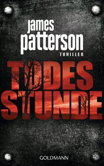 Todesstunde - Thriller ebook by James Patterson