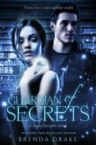 Ebook Guardian of Secrets di Brenda Drake