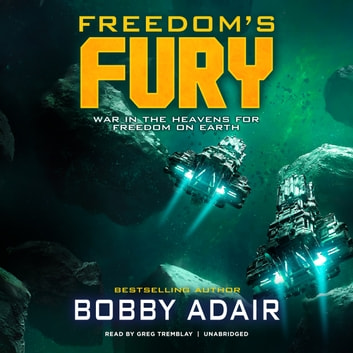 Freedom's Fury audiobook by Bobby Adair