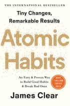 Atomic Habits - the life-changing million-copy #1 bestseller ebook by