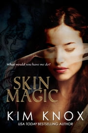 Skin Magic ebook by Kim Knox