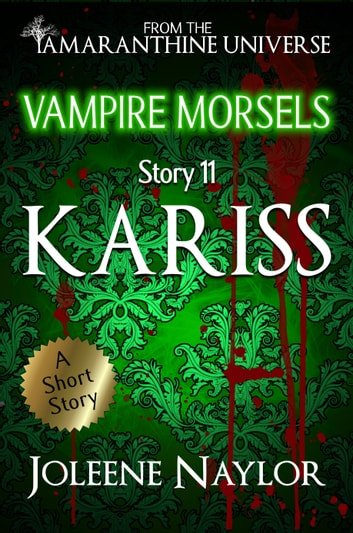 Kariss (Vampire Morsels) ebook by Joleene Naylor