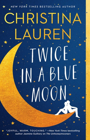 Twice in a Blue Moon ebook by Christina Lauren