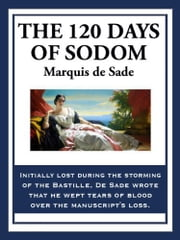 120 Days Of Sodom ebook by Marquis de Sade