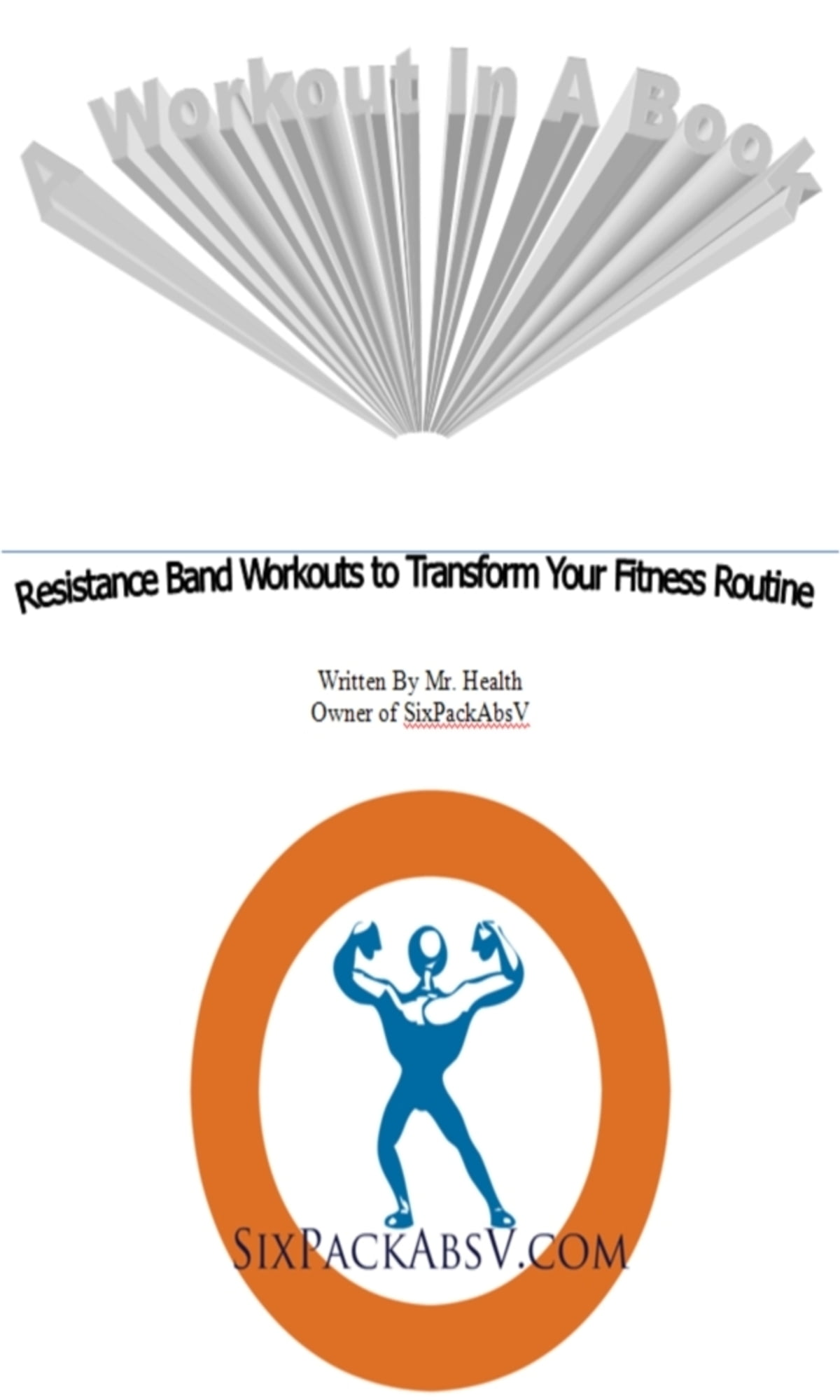 A Workout In A Book Resistance Band Workouts To Transform Your