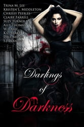 Darlings of Darkness ebook by Chrissy Peebles