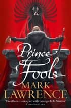 Prince of Fools (Red Queen's War, Book 1) ebook by