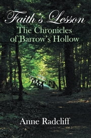 Faith's Lesson - The Chronicles of Barrow's Hollow ebook by Anne Radcliff