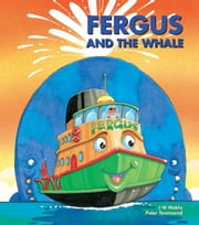 Fergus and the Whale ebook by J W Noble,Peter Townsend
