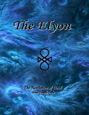 The Elyon ebook by Uriel Uriyah