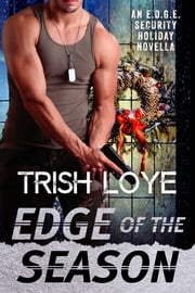 Edge of the Season ebook by Trish Loye