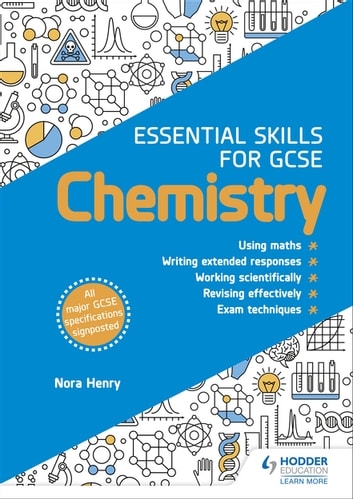 Essential Skills for GCSE Chemistry eBook by Nora Henry