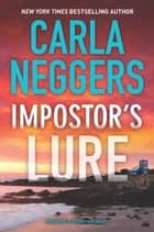 Impostor's Lure ebook by Carla Neggers