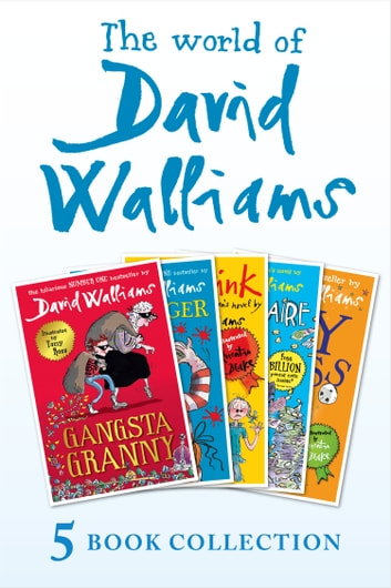 The World of David Walliams 5 Book Collection (The Boy in the Dress, Mr Stink, Billionaire Boy, Gangsta Granny, Ratburger) ebook by David Walliams