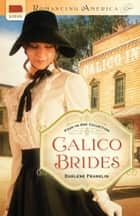 Calico Brides ebook by Darlene Franklin