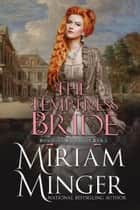 The Temptress Bride ebook by Miriam Minger