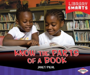 Know the Parts of a Book ebook by Janet Piehl