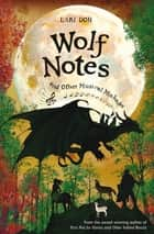 Wolf Notes and other Musical Mishaps ebook by Lari Don