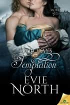 Two Days of Temptation ebook by Evie North