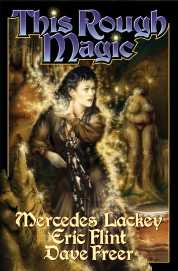 This Rough Magic 電子書 by Mercedes Lackey,Eric Flint,Dave Freer