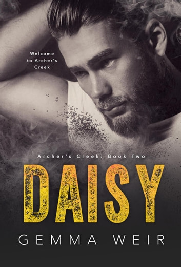 Daisy - Archer's Creek, #2 ebook by Gemma Weir