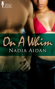 On a Whim ebook by Nadia Aidan