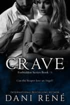 Crave ebook by Dani René
