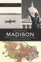 Mysterious Madison ebook by Noah Voss