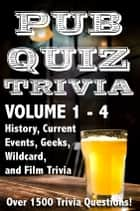 Pub Quiz Trivia: Volumes 1-4 ebook by Bryan Young