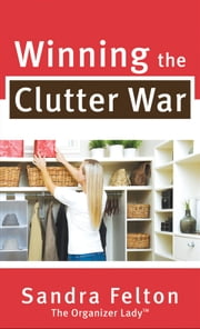 Winning the Clutter War ebook by Kobo.Web.Store.Products.Fields.ContributorFieldViewModel