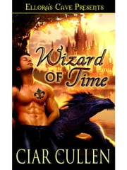 Wizard of Time ebook by Ciar Cullen