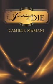 Invitation to Die ebook by Camille Mariani