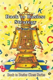 Back to Basics: Strategy ebook by Valeri Beim
