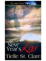 New Year's Kiss (Wolf's Heritage, Book One) ebook by Tielle St. Clare