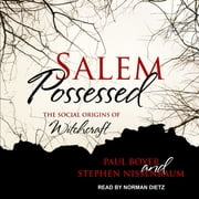 Salem Possessed - The Social Origins of Witchcraft sesli kitap by Paul Boyer, Stephen Nissenbaum