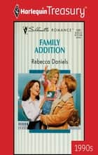 Family Addition ebook by Rebecca Daniels
