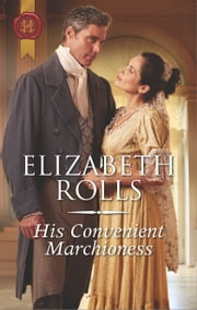 His Convenient Marchioness - A Regency Romance ebook by Elizabeth Rolls