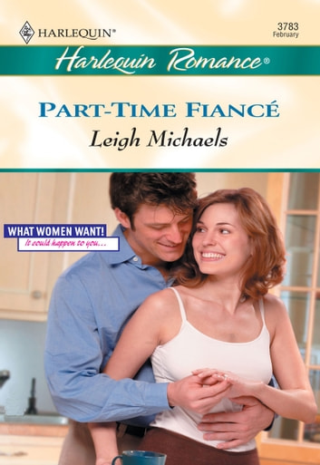 Part-Time Fiance ebook by Leigh Michaels