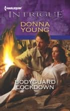 Bodyguard Lockdown ebook by Donna Young