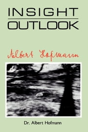 Insight Outlook ebook by Alpert Hofmann, MD