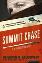 Summit Chase - The Destroyer #8 ebook by Warren Murphy, Richard Sapir