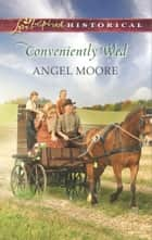 Conveniently Wed ebook by Angel Moore