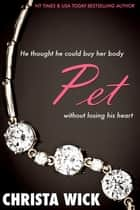 Pet ebook by Christa Wick