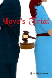 Love's Trial ebook by Jude Liebermann