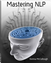 Mastering NLP ebook by Donna McCullough