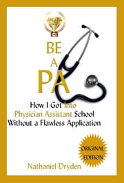 Be A PA - Beat The Best ebook by Nathaniel Dryden