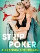 Strip Poker - Erotic Short Story ebook by Alexandra Södergran