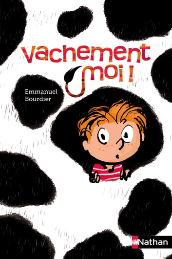Vachement moi ! eBook by Emmanuel Bourdier