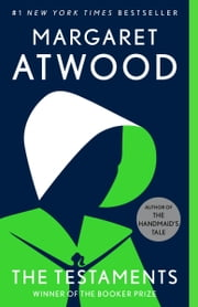 The Testaments - A Novel ebook by Margaret Atwood