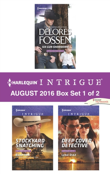 Harlequin Intrigue August 2016 - Box Set 1 of 2 - An Anthology 電子書 by Delores Fossen,Barb Han,Lena Diaz